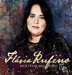 Download CD Flávia Rufino   Doutor do Céu (Playback)