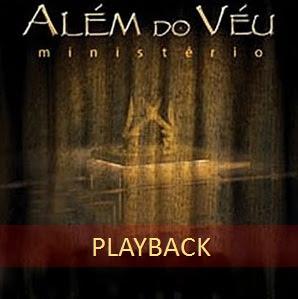 Ministério Além Do Véu - Além do Véu (2007) Play Back
