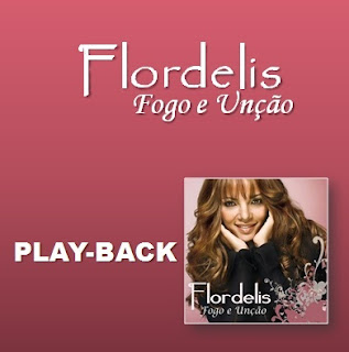Download CD Flordelis   Fogo e Unçao (Playback)