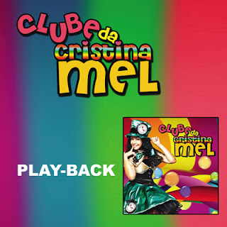 Download CD Cristina Mel   Clube Da Cristina Mel, Play back