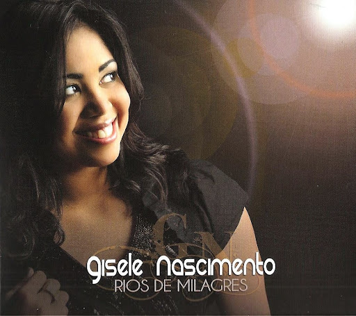 Gisele Nascimento - Rios de Milagres - 2011