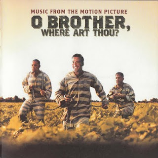 Sound And Track O Brother Where Art Thou 2001