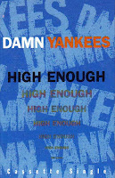 """High Enough"" Damn Yankees"