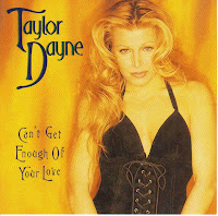 """Can't Get Enough Of Your Love"" Taylor Dayne"