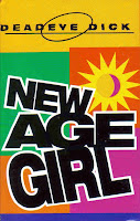 """New Age Girl"" Dead Eye Dick"