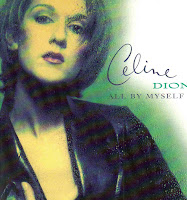 """All By Myself"" Celine Dion"