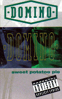 """Sweet Potatoe Pie"" Domino"
