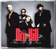 """These Are The Times"" Dru Hill"