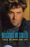 """""""I Will Be Here For You"""" Michael W. Smith"""