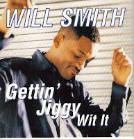 """""""Gettin' Jiggy Wit It"""" Will Smith"""