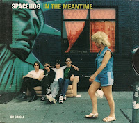 """In The Meantime"" Spacehog"