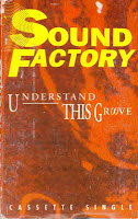 """Understand This Groove"" Sound Factory"