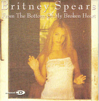 """From The Bottom Of My Broken Heart"" Britney Spears"