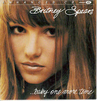 """...Baby One More Time"" Britney Spears"