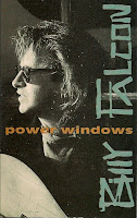 """Power Windows"" Billy Falcon"