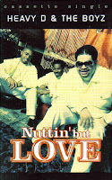 "90's Songs ""Nuttin' But Love"" Heavy D & The Boyz"