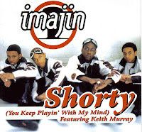 """Shorty (You Keep Playin' With My Mind)"" Imajin"