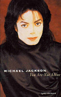 """""""You Are Not Alone"""" Michael Jackson"""