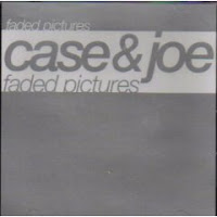 """""""Faded Pictures"""" Case & Joe"""