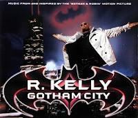 """""""Gotham City"""" R. Kelly"""