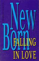 """Falling In Love"" New Born"
