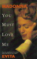 "1996 Oscar Winning Song ""You Must Love Me"" from Evita - Madonna"