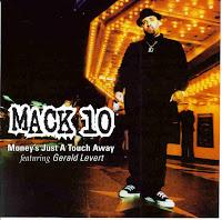 """""""Money's Just A Touch Away"""" Mack 10 featuring Gerald Levert"""
