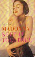 """Keep It Together"" Madonna"