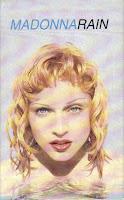 """Rain"" Madonna"