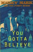 """You Gotta Believe""Marky Mark & The Funky Bunch"