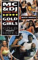 """Gold Diggin' Girls"" MC Nas D & DJ Freaky Fred"
