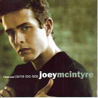 """I Love You Came Too Late"" Joey McIntyre"