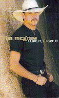 """""""I Like It, I Love It"""" Tim McGraw"""