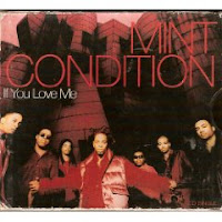 """If You Love Me"" Mint Condition"