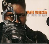 """""""Return Of The Mack"""" Mark Morrison"""