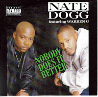 """Nobody Does It Better"" Nate Dogg with Warren G"