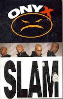 """""""Slam"""" ONYX"""