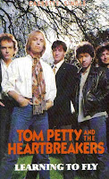 """Learning To Fly"" Tom Petty & The Heartbreakers"