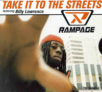 """Take It To The Streets"" Rampage featuring Billy Lawrence"