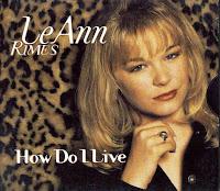 """""""How Do I Live"""" LeAnn Rimes"""
