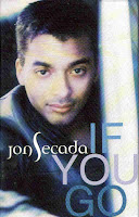 """If You Go"" Jon Secada"