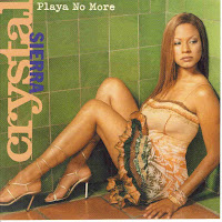 """Playa No More"" Crystal Sierra"