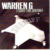 """I Shot The Sheriff"" Warren G"