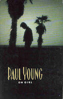 """Oh Girl"" Paul Young"