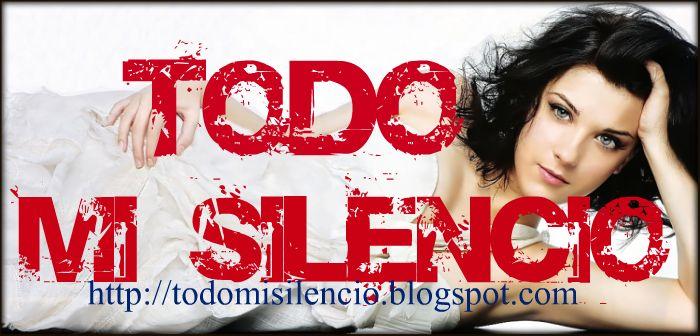 TODO MI SILENCIO