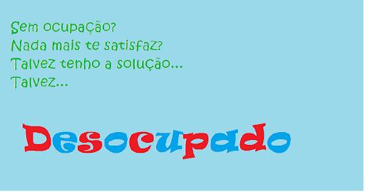 ₪  Desocupado™