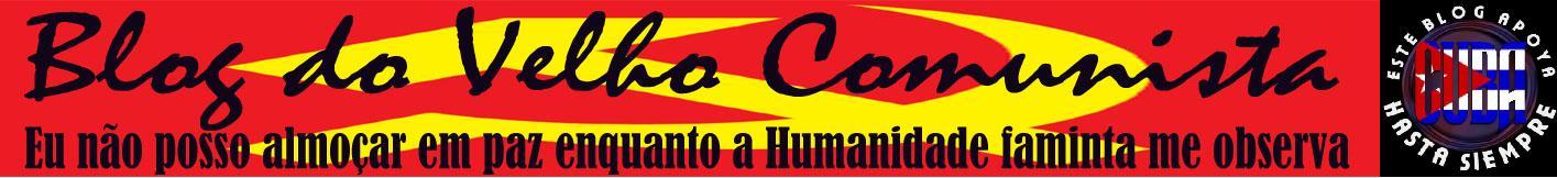 Blog do Velho Comunista
