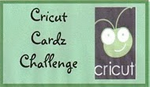 I Design for Cricut Cardz Challenge!!
