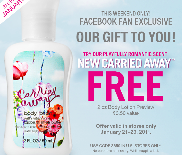 Free carried away lotion from Bath and Body Works