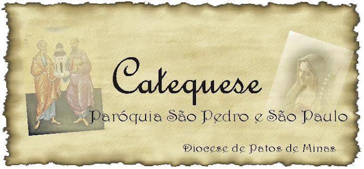 Catequese Paróquia São Pedro e São Paulo